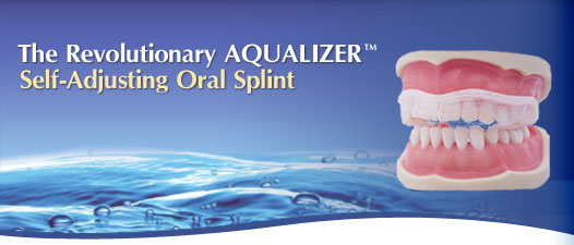 Aqualizer - treatment for TMJ
